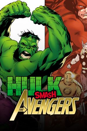Hulk Smash Avengers (2011 - 2012)
