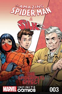 Amazing Spider-Man & Silk: The Spider(fly) Effect Infinite Comic #3