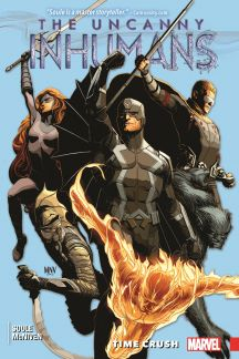 Uncanny Inhumans Vol. 1: Time Crush (Trade Paperback)