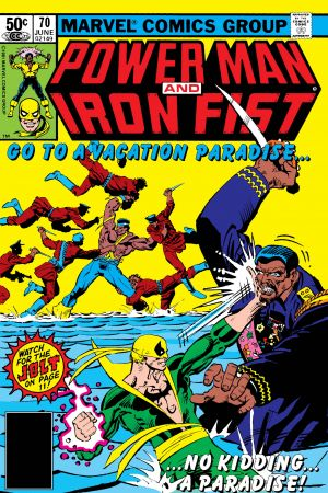 Power Man and Iron Fist (1978) #70