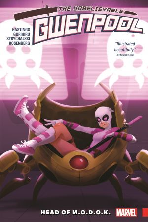 Gwenpool, The Unbelievable Vol. 2: Head of M.O.D.O.K. (Trade Paperback)