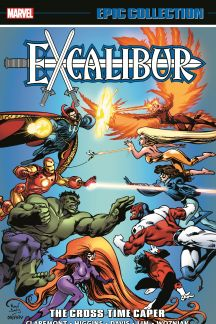 Excalibur Epic Collection: The Cross-Time Caper (Trade Paperback)