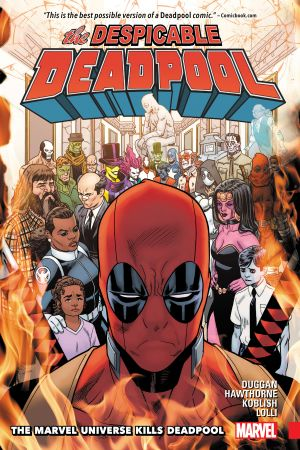 Despicable Deadpool Vol. 3: The Marvel Universe Kills Deadpool (Trade Paperback)