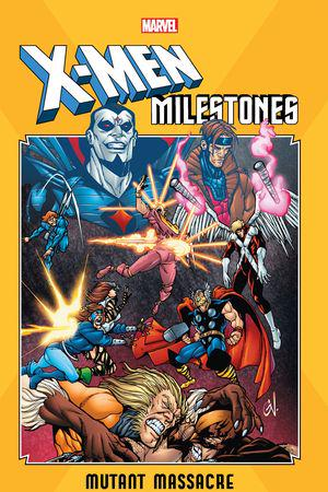 X-Men Milestones: Mutant Massacre (Trade Paperback)