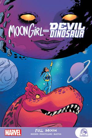 Moon Girl And Devil Dinosaur: Full Moon (Trade Paperback)