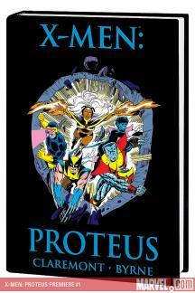 X-Men: Proteus Premiere (Hardcover)
