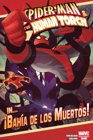 Spider-Man & the Human Torch in...Bahia De Los Muertos! (2009) #1