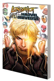 Longshot Saves the Marvel Universe (Trade Paperback)