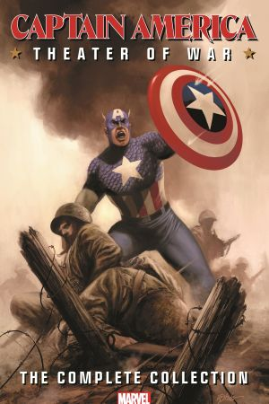 Captain America: Theater of War - The Complete Collection (Trade Paperback)