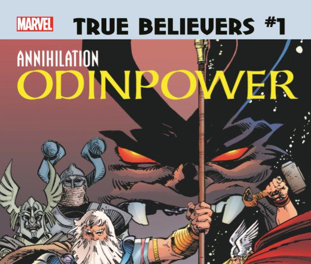 TRUE BELIEVERS: ANNIHILATION - ODINPOWER 1 #1