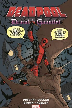 Deadpool: Dracula's Gauntlet (Trade Paperback)