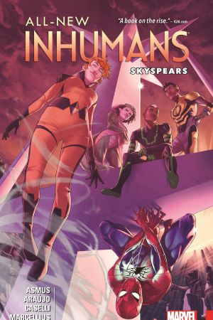 All-New Inhumans Vol. 2: Skyspears (Trade Paperback)