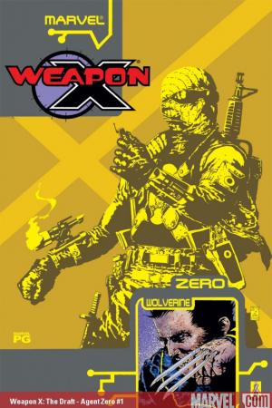 WEAPON X: THE DRAFT - AGENT ZERO 1 #1