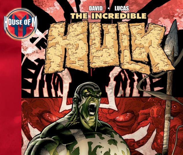 House of M: Incredible Hulk (2006)