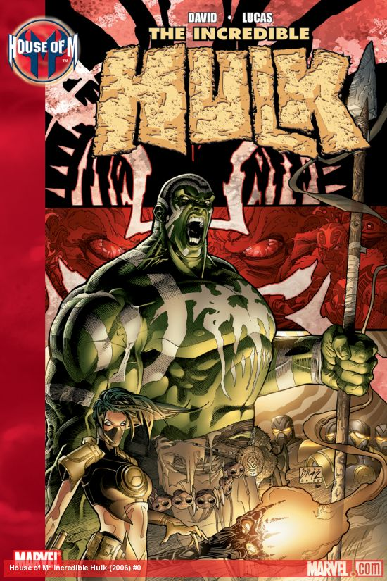 HOUSE OF M: INCREDIBLE HULK TPB (Trade Paperback)