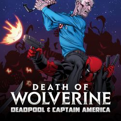 Death of Wolverine: Deadpool & Captain America (2014)