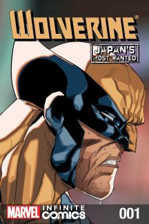 Wolverine: Japan's Most Wanted Infinite Comic (2013) #1