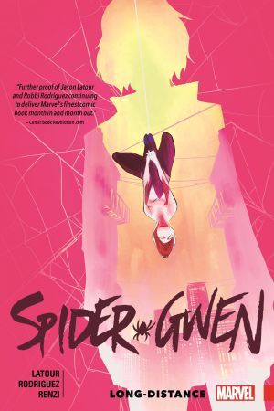 SPIDER-GWEN VOL. 3: LONG-DISTANCE TPB (Trade Paperback)