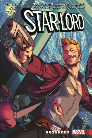 Star-Lord: Grounded (Trade Paperback)