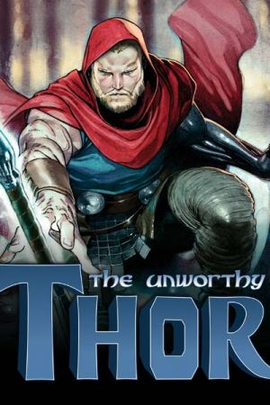 The Unworthy Thor (2016 - 2017)