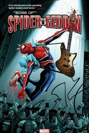 Spider-Geddon: Edge of Spider-Geddon (Trade Paperback)
