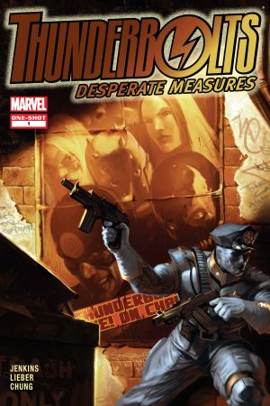 Thunderbolts: Desperate Measures #1