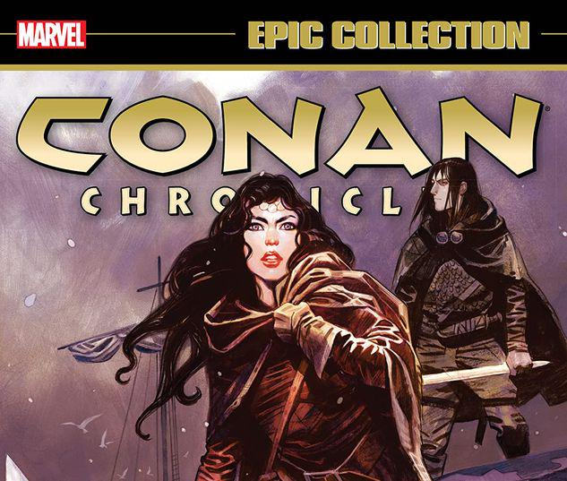 CONAN CHRONICLES EPIC COLLECTION: THE SONG OF BELIT TPB #1