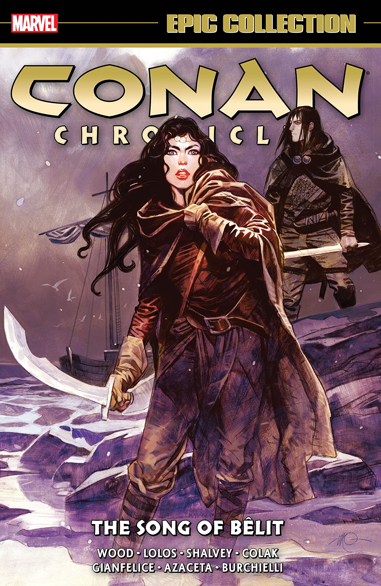 Conan Chronicles Epic Collection: The Song Of Belit (Trade Paperback)