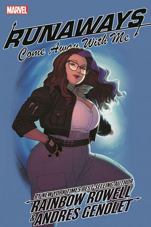 Runaways By Rainbow Rowell Vol. 6: Come Away With Me (Trade Paperback)