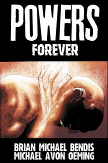 Powers Vol. 7: Forever (Trade Paperback)