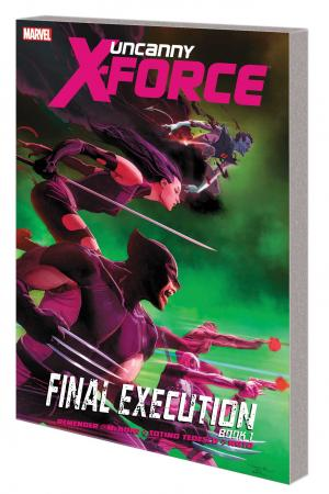 Uncanny X-Force Vol. 6 (Trade Paperback)