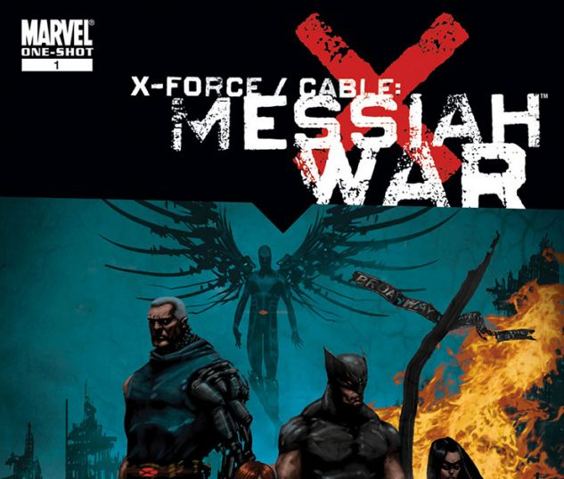 X-Force/Cable: Messiah War One-Shot (2009) #1