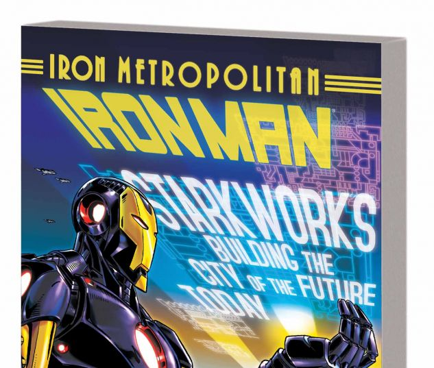 IRON MAN VOL. 4: IRON METROPOLITAN TPB (MARVEL NOW)