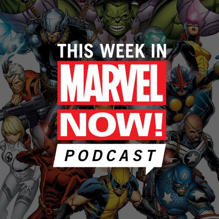 This Week in Marvel NOW!
