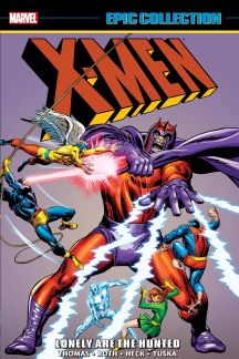 X-Men Epic Collection: Lonely Are the Hunted (Trade Paperback)