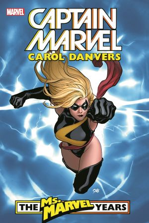 Captain Marvel: Carol Danvers - The Ms. Marvel Years Vol. 1 (Trade Paperback)