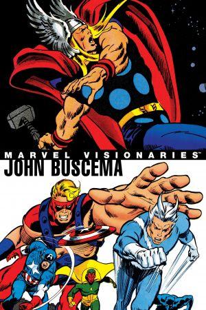MARVEL VISIONARIES: JOHN BUSCEMA TPB (Trade Paperback)
