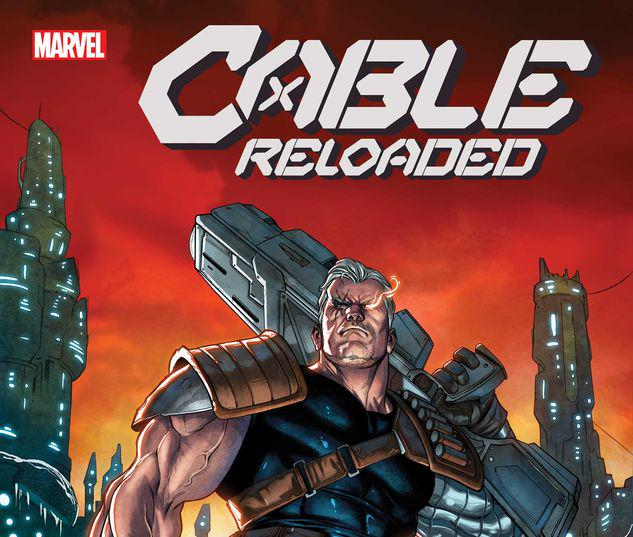 CABLE: RELOADED 1 #1