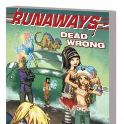 Runaways Vol. 9: Dead Wrong Digest