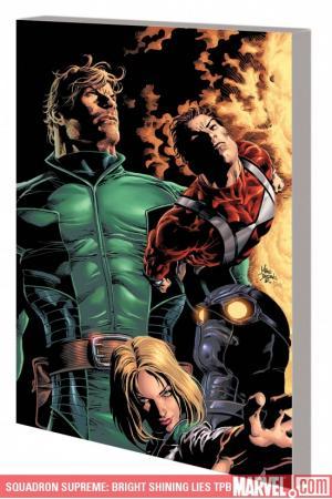 Squadron Supreme: Bright Shining Lies (Trade Paperback)