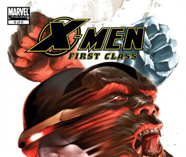 X-MEN: FIRST CLASS #6