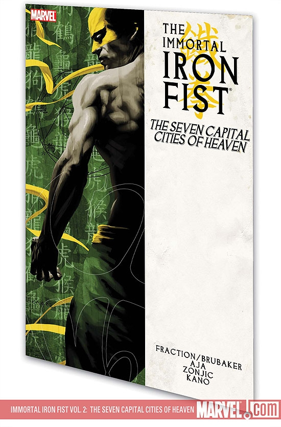 Immortal Iron Fist Vol. 2: The Seven Capital Cities of Heaven (Trade Paperback)