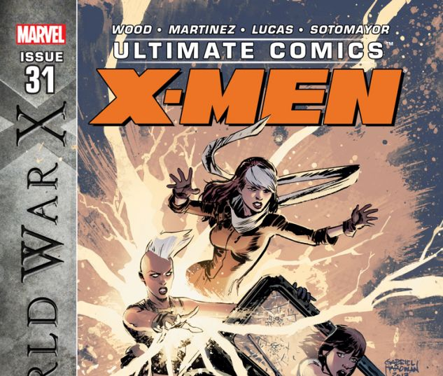 ULTIMATE COMICS X-MEN 31 (WITH DIGITAL CODE)