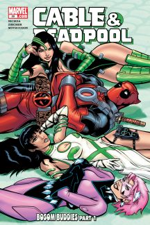 Cable & Deadpool Vol. 4: Bosom Buddies (Trade Paperback)