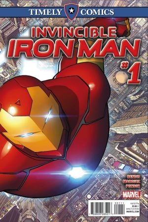 Timely Comics: Invincible Iron Man (2016) #1