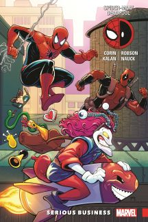 Spider-Man/Deadpool Vol. 4: Serious Business (Trade Paperback)