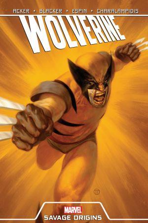 Wolverine: Savage Origins (Trade Paperback)