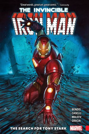 Invincible Iron Man: The Search For Tony Stark (Trade Paperback)