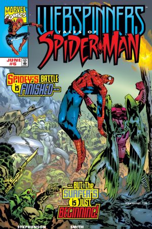 Webspinners: Tales of Spider-Man #6