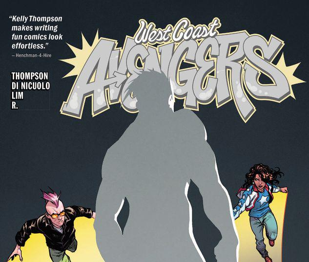 WEST COAST AVENGERS VOL. 2: CITY OF EVILS TPB #2